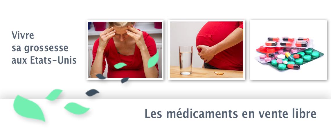 Vivre sa grossesse aux Etats-Unis : les médicaments en