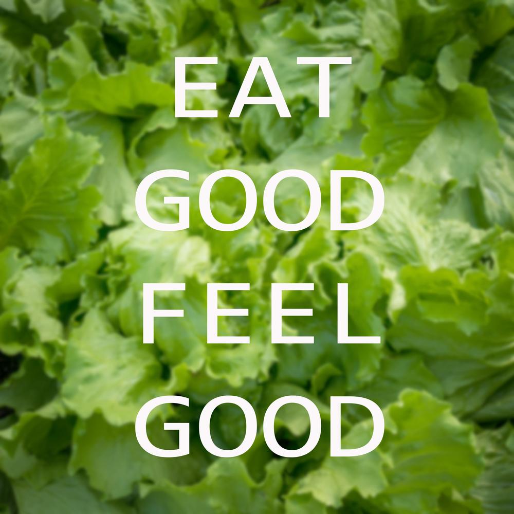 eat good, feel good - Shutterstock