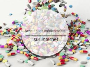 La vente de médicaments sur Internet